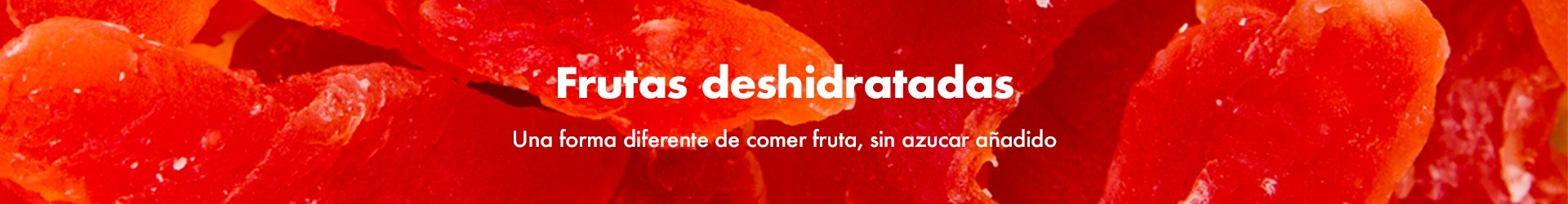 Frutas deshidratadas · La vida a granel